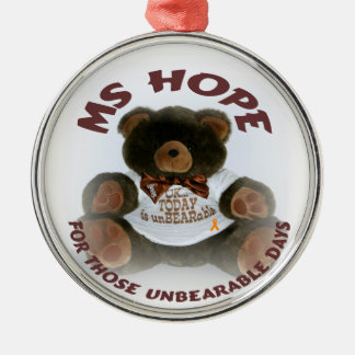 For Those unBEARable Days Metal Ornament