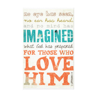 For those who love Him bible verse wrapped canvas