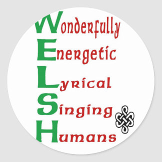 For those with Welsh pride! Classic Round Sticker