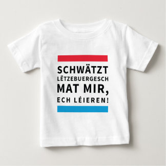 For Toddlers who Learn Luxembourgish Baby T-Shirt