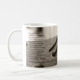 """""""For Want..."""" Inspirational Saying Mug"""
