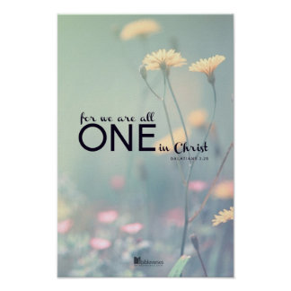 For we are all ONE in Christ Poster