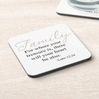 For Where Your Treasure Is Family Quote Coaster