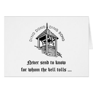 For Whom The Bell Tolls Birthday Card