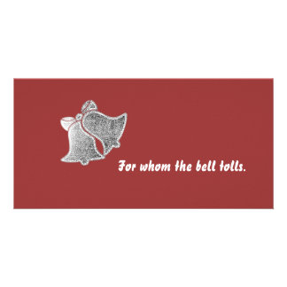 For whom the bell tolls Card