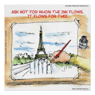 For Whom The Ink Flows In Paris France Poster