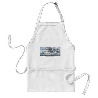 For whosoever shall call upon the name of the Lord Adult Apron