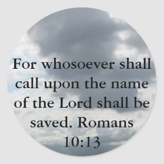 For whosoever shall call upon the name of the Lord Classic Round Sticker