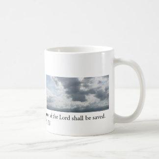 For whosoever shall call upon the name of the Lord Coffee Mug