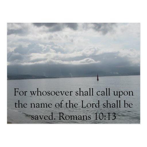 For whosoever shall call upon the name of the Lord Post Cards