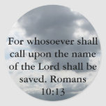 For whosoever shall call upon the name of the Lord Stickers