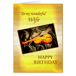 For wife, a musical birthday card with a violin