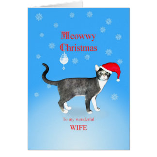 For wife, Meowwy Christmas cat in a hat. Card