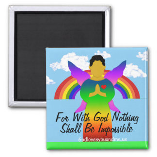 For With God Nothing Shall Be Impossible 2 Inch Square Magnet