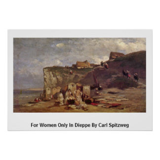 For Women Only In Dieppe Iii By Carl Spitzweg Print
