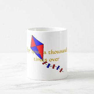 For You, a Thousand Times Over Coffee Mug