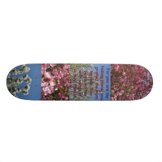 For you are my hiding place- Skate board