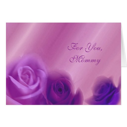 For You  Mommy - Mother's Day Card