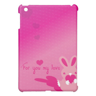 for you my love valentines love  cover for the iPad mini