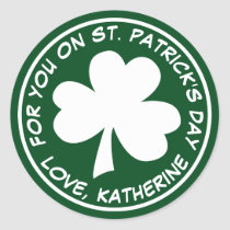 For You On St. Patrick's Day Classic Round Sticker