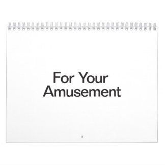 For Your Amusement Wall Calendars