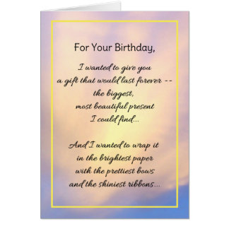 For Your Birthday, I Wanted To Give You... Card