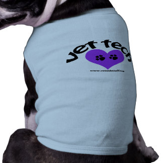for your doggie a vettech tee! shirt
