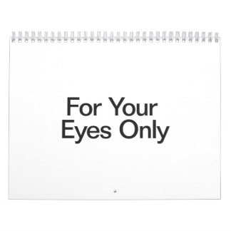For Your Eyes Only.ai Wall Calendar