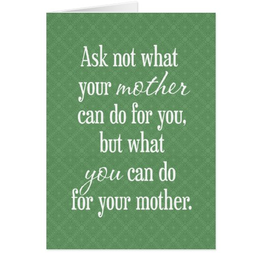 For Your Mother - Green Greeting Card