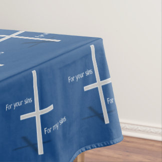 For Your Sins for My Sins (dark) Tablecloth