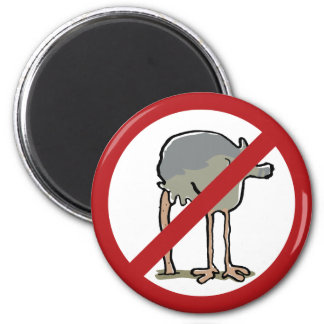 Forbidden to put head in sand! magnet