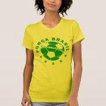 Força el Brasil Camisa