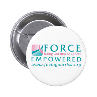 FORCE Facing Our Risk of Cancer Empowered Pinback Buttons