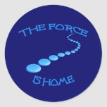 Force is Home Frisbee Classic Round Sticker