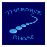Force is Home Frisbee Poster
