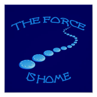Force is Home Frisbee Posters
