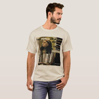 Force of a Law Aquinas Resistance t-shirt