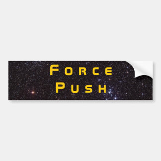 Force Push Bumper Sticker