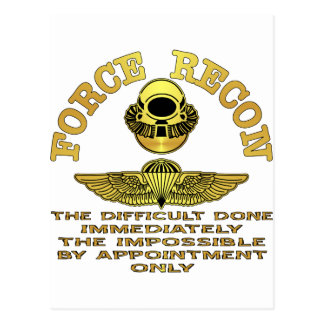 Force Recon Difficult Done Immediately Postcard