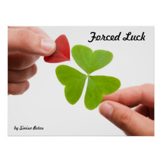 Forced Luck Poster
