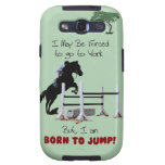 Forced to Work, Born to Jump Horse Galaxy SIII Case