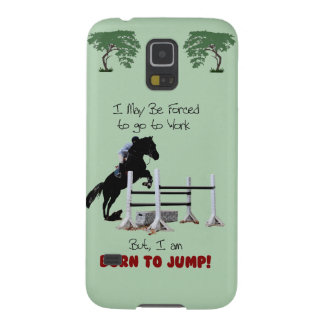 Forced to Work, Born to Jump Horse Galaxy S5 Cover