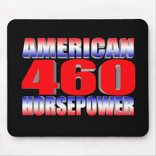 Ford 460 American Horsepower Mouse Pad