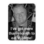 Ford - I've got enough to eat at home! Rectangular Photo Magnet