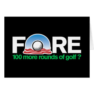 Fore 100 more rounds of Obama Golf anyone? Card