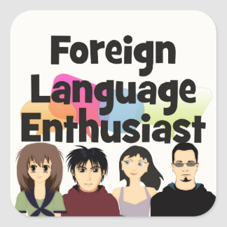 Foreign Language Enthusiast Square Sticker