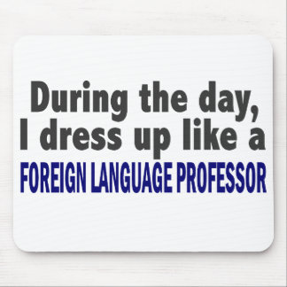 Foreign Language Professor During The Day Mousepad