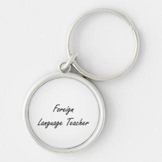 Foreign Language Teacher Artistic Job Design Silver-Colored Round Keychain