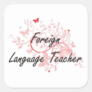 Foreign Language Teacher Artistic Job Design with Square Sticker