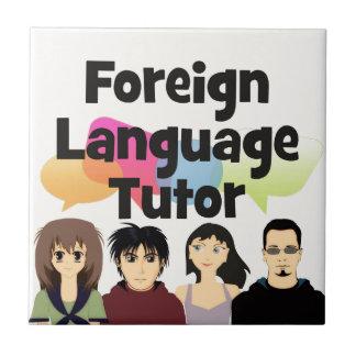 Foreign Language Tutor Ceramic Tile